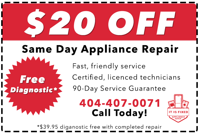 $20 Off Appliance Repair in Atlanta and the surrounding areas.